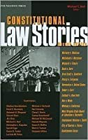 Constitutional Law Stories 2nd (second) edition Text Only