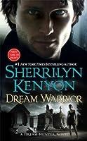 Dream Warrior (Dark-Hunter #16, Dream-Hunter, #4)
