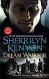 Dream Warrior by Sherrilyn Kenyon