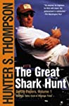 The Great Shark Hunt: Strange Tales from a Strange Time (The Gonzo Papers, #1)