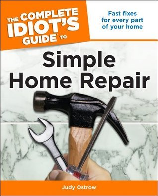 Complete Idiots Guide to Simple Home Repair