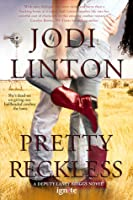 Pretty Reckless (Deputy Laney Briggs, #1)