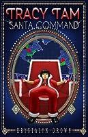 Tracy Tam: Santa Command