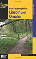 Best Easy Day Hikes Lincoln and Omaha (Best Easy Day Hikes Series)