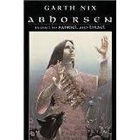 Abhorsen (Abhorsen #3)