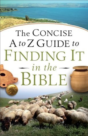 Concise-A-to-Z-Guide-to-Finding-It-in-the-Bible-The