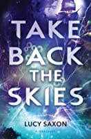 Take Back the Skies (Tellus World)