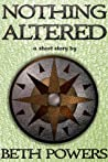 Nothing Altered: A Short Story