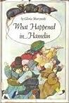 What Happened in Hamelin by Gloria Skurzynski