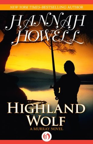 Highland Wolf (Murray Family #15) by Hannah Howell