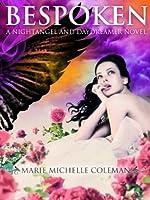 Bespoken: A Nightangel and Daydreamer Novel (The Nightangel and Daydreamer Series)