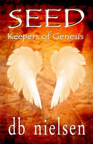 Seed (Keepers of Genesis, #1)
