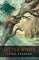 Little Knife (Grishaverse, #2.6)