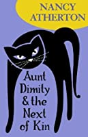 Aunt Dimity and the Next of Kin (Green Mountain)