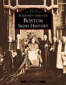 A Journey Through Boston Irish History