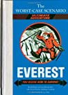 Everest: You Decide How to Survive! (The Worst-Case Scenario Ultimate Adventure, #1)