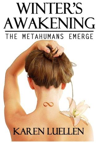 Winter's Awakening: The Metahumans Emerge