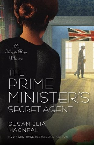 The Prime Minister's Secret Agent (Maggie Hope Mystery, #4)