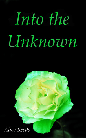 Into the Unknown (Hunting Freedom, #1)