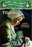 Pilgrims (Magic Tree House Research Guide, #13)
