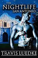 The Nightlife San Antonio (The Nightlife, #5)