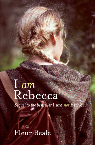 I Am Rebecca (I Am Not Esther, #2)