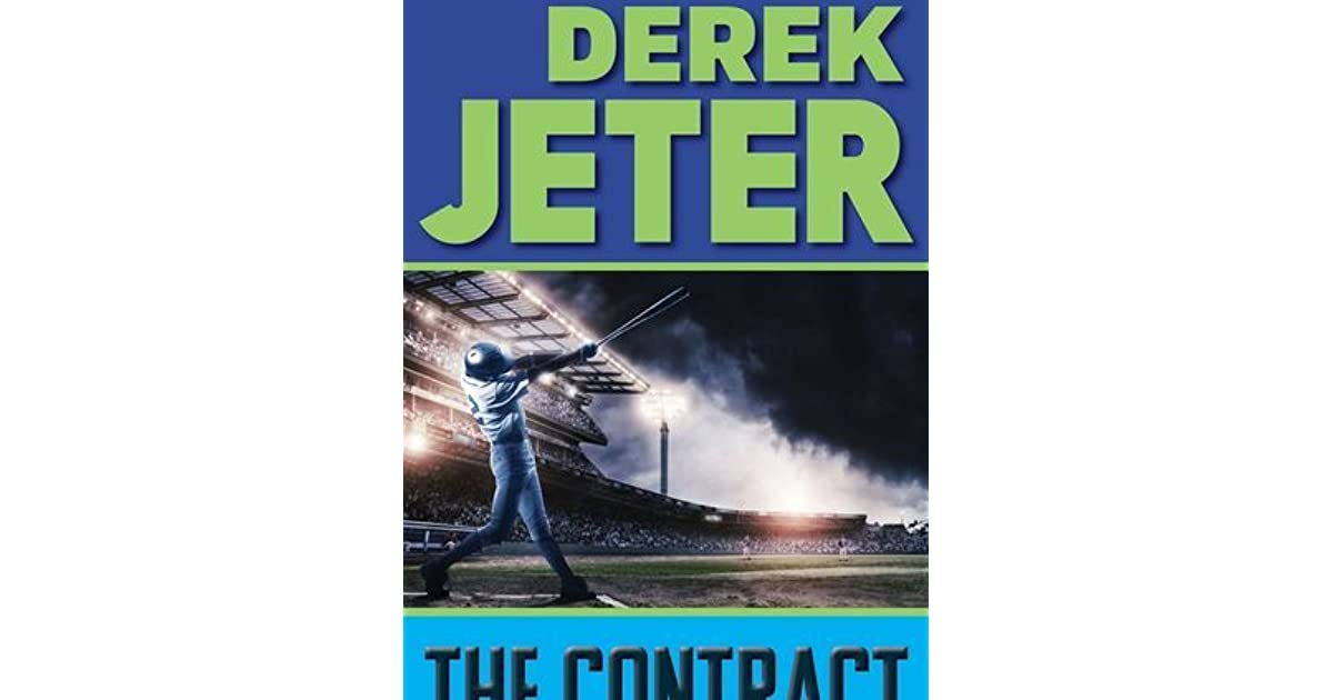 The Contract The Contract 1 By Derek Jeter