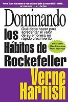 Dominando los hábitos de Rockefeller
