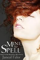 Mine to Spell (Mine #2)