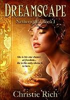 Dreamscape Netherworld Book I