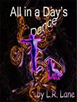 All in a Day's Dance