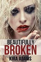 Beautifully Broken (Infinite Love #4)