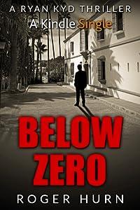 Below Zero (Ryan Kyd, #4)