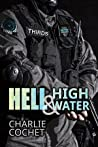 Hell & High Water by Charlie Cochet
