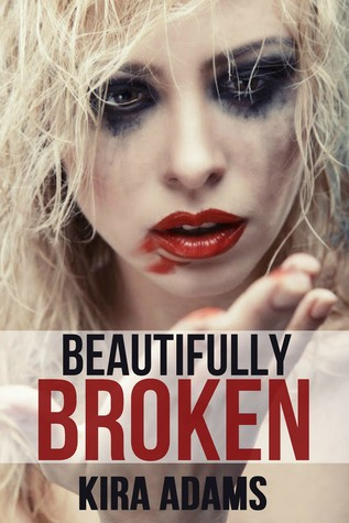 Beautifully Broken (Infinite Love #3)