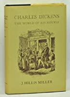 Charles Dickens: The World of His Novels