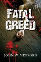 Fatal Greed (Greed, #1)