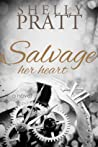 Salvage Her Heart