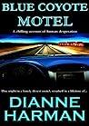 Blue Coyote Motel by Dianne Harman