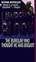 The Burglar Who Thought He Was Bogart (Bernie Rhodenbarr, #7)