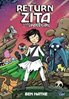 The Return of Zita the Spacegirl (Zita the Spacegirl #3)