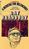 A Medicine for Melancholy by Ray Bradbury