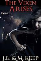 The Vixen Arises (Book 2): An Erotic Urban Fantasy