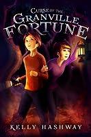 Curse of the Granville Fortune (Granville Fortune, #1)