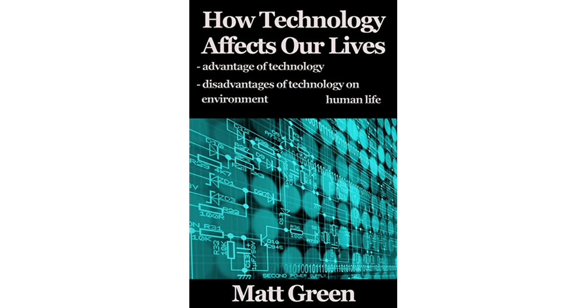 how technology has changed our lives for the better