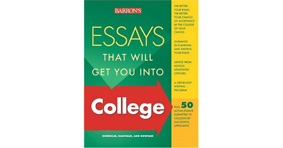 amazon essays that will get you into college Find helpful customer reviews and review ratings for essays that will get you into college (essays that will get you into series) at amazoncom read honest and unbiased product reviews from our users.
