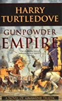 Gunpowder Empire (Crosstime Traffic, #1)