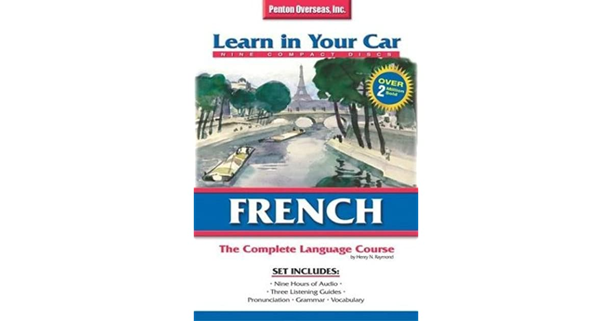 Learn in Your Car French Complete by Henry N  Raymond