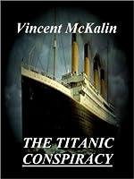 The Titanic Conspiracy