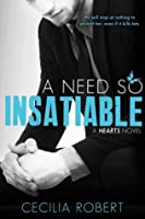 A Need So Insatiable